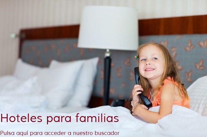 Hoteles para ni os viaja con tu familia for Hoteles para familias